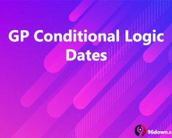 GP Conditional Logic Dates