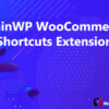 MainWP WooCommerce Shortcuts Extension