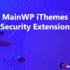 MainWP iThemes Security Extension