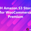 YITH Amazon S3 Storage for WooCommerce Premium
