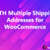 YITH Multiple Shipping Addresses for WooCommerce