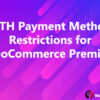 YITH Payment Method Restrictions for WooCommerce Premium