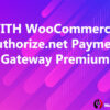YITH WooCommerce Authorize.net Payment Gateway Premium